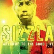Welcome To The Good Life Sizzla Płyta CD)