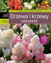 Drzewa i krzewy liściaste - Szmit Bronisław, Szmit Bronisław Jan, Maciej Mynett