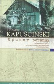 Agora Ryszard Kapuściński Spacer poranny