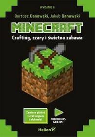 Crafting czary i świetna zabawa. Minecraft - BARTOSZ DANOWSKI, Jakub Danowski