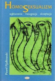 Eneteia Homoseksualizm - Paweł Fijałkowski
