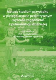 Metoda studium przypadku w pielęgniarstwie pediatrycznym  wybrane zagadnienia z pulmonologii dziecięcej