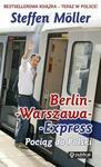 Publicat Berlin-Warszawa-Express - Moller Steffen