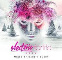 Electric For Life 2016 CD) Emery Gareth