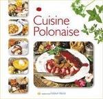 Kuchnia polska w francuska) Izabella Byszewska