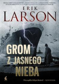 Erik Larson Grom z jasnego nieba