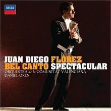 Bel Canto Spectacular Juan Diego Florez