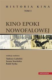 Historia kina Tom 3 Kino epoki nowofalowej Tadeusz Lubelski Iwona Sowińska Rafał Syska PDF)