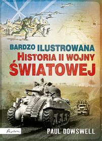 Papilon Bardzo ilustrowana historia II wojny światowej - Praca zbiorowa