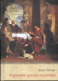 Marek Derewiecki Imperium grecko-rzymskie - Paul Veyne