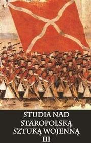 Napoleon V Studia nad staropolską sztuką wojenną Tom 3 - Napoleon V
