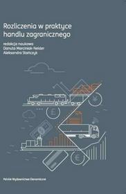 Rozliczenia w praktyce handlu zagranicznego - Danuta Marciniak-Neider