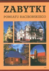 Zabytki powiatu raciborskiego - Grzegorz Wawoczny