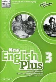 Oxford New English Plus 3 Materiały ćwiczeniowe. Klasa 1-3 Gimnazjum Język angielski - Janet Hardy-Gould, James Styring