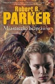 Robert B. Parker Miasteczko bezprawia