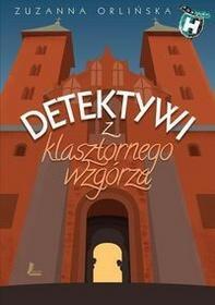 Literatura Detektywi z klasztornego wzgórza - Zuzanna Orlińska