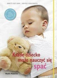 Media Rodzina Kast-Zahn Anette, Morgenroth Harmuth Każde dziecko może nauczyć się spać