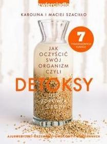 Zwierciadło Detoksy - Maciej Szaciłło, Karolina Szaciłło