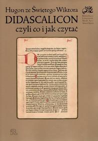 Hugon ze Świętego Wiktora Didascalicon / wysyłka w 24h