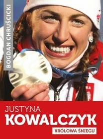 Znak Bogdan Chruścicki Justyna Kowalczyk. Królowa Śniegu