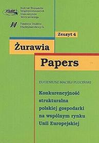 Konkurencyjność strukturalna polskiej gospodarki na wspólnym rynku Unii Europejskiej - Eugeniusz Pluciński
