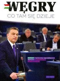 zbiorowa Praca Węgry co tam się dzieje / wysyłka w 24h