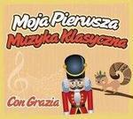 Moja pierwsza muzyka klasyczna Con Grazia CD Płyta CD)
