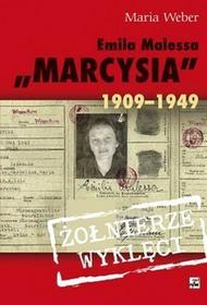 """Rytm Oficyna Wydawnicza Emilia Malessa """"""""Marcysia"""""""" 1909-1949 - Maria Weber"""