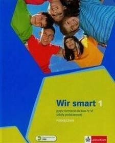LektorKlett Wir Smart 1 Podręcznik. Klasa 4-6 Szkoła podstawowa Język niemiecki - Ewa Książek-Kempa, Ewa Wieszczeczyńska, Aleksandra Kubicka