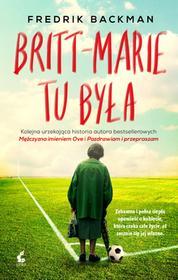 BRITT-MARIE TU BYŁA Fredrik Backman