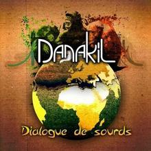 Dialogue De Sourds CD) Danakil