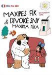 Opinie o neuveden Maxipes Fík & Divoké sny Maxipsa Fíka - DVD neuveden