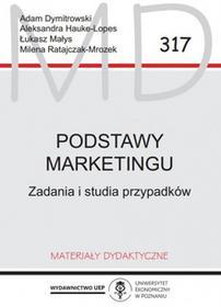 Dymitrowski Adam, Hauke-Lopes Aleksandra, Małys Łu Podstawy marketingu