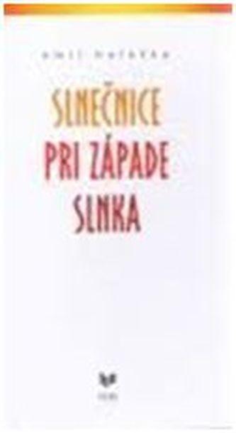 Opinie o Holečka, Emil Slnečnice pri západe slnka Holečka, Emil