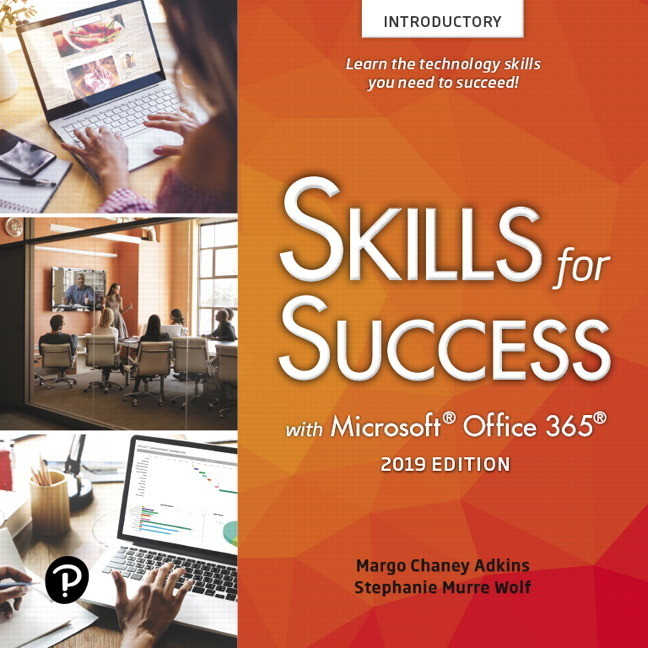 Pearson Skills for Success with Microsoft Office 2019 Introductory Margo Adkins, Stephanie Murre-Wolf