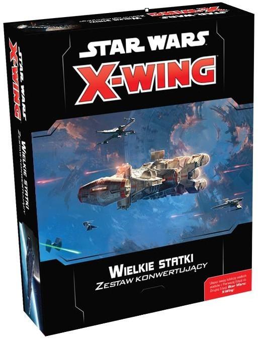 Rebel Star Wars: X-Wing Wielkie bitwy i statki