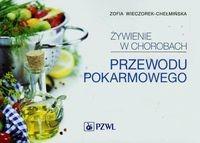 Wydawnictwo Lekarskie PZWL Żywienie w chorobach przewodu pokarmowego - Zofia Wieczorek-Chełmińska