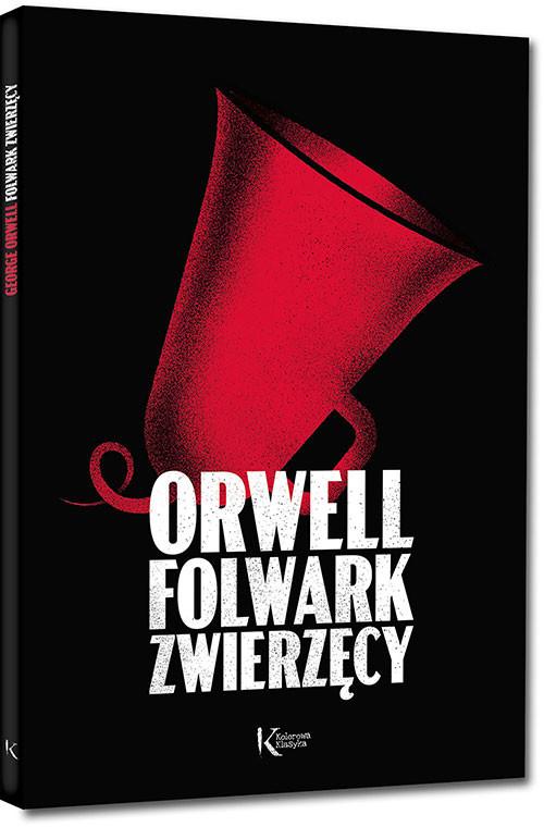 Greg Kolorowa Klasyka. Folwark zwierzęcy George Orwell