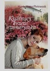 Kwitnący krzew tamaryszku - WANDA MAJER-PIETRASZAK