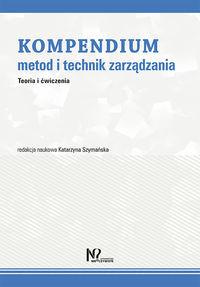 Gab Kompendium metod i technik zarządzania - Katarzyna Szymańska