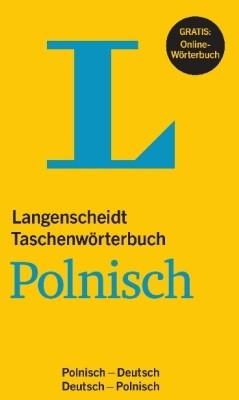Langenscheidt Taschenwörterbuch Polnisch. Polnisch-Deutsch/Deutsch-Polnisch Stanisław Walewski, Urszula Czerska