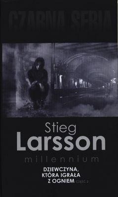 Czarna Owca Dziewczyna która igrała z ogniem Część 2 Larsson Stieg