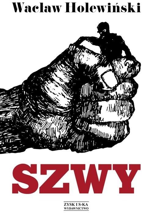 Zysk i S-ka Szwy - Wacław Holewiński