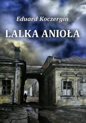 WYDAWNICTWO CEL Lalka Anioła KOCZERGIN EDUARD