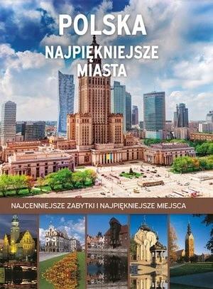 Olesiejuk Sp. z o.o. Marta Dvorak Polska. Najpiękniejsze miasta