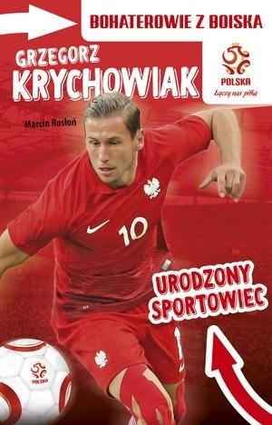 Papilon Grzegorz Krychowiak. Urodzony sportowiec. Bohaterowie z boiska - Marcin Rosłoń