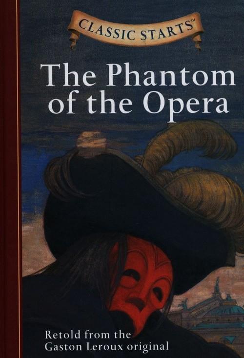 Sterling Publishing The Phantom of the Opera Gaston Leroux
