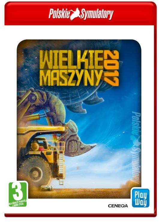 Polskie Symulatory: Wielkie Maszyny 2017