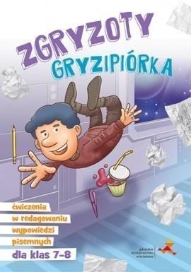 GWO Zgryzoty Gryzipiórka. Ćwiczenia w redagowaniu..7-8 praca zbiorowa