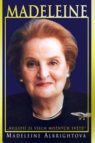 Opinie o Madeleine Albrightová Madeleine Madeleine Albrightová